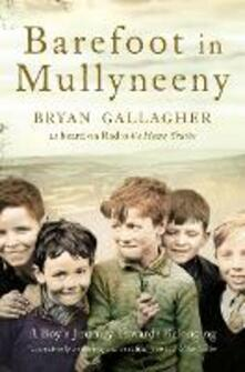 Barefoot in Mullyneeny: A Boy's Journey Towards Belonging - Bryan Gallagher - cover