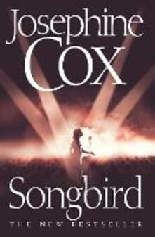 Songbird - Josephine Cox - cover