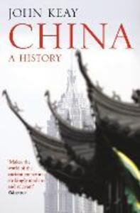 China: A History - John Keay - cover