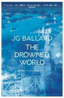 The Drowned World - J. G. Ballard - cover