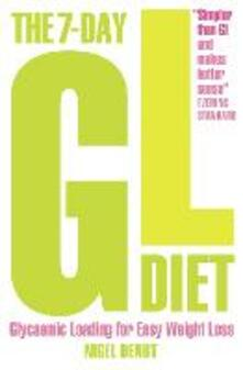 The 7-Day GL Diet: Glycaemic Loading for Easy Weight Loss - Nigel Denby - cover