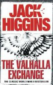 The Valhalla Exchange - Jack Higgins - cover