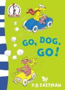 Go, Dog. Go! - P. D. Eastman - cover