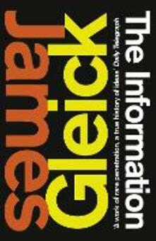 The Information: A History, a Theory, a Flood - James Gleick - cover