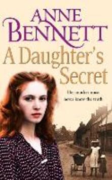 A Daughter's Secret - Anne Bennett - cover