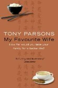 My Favourite Wife - Tony Parsons - cover