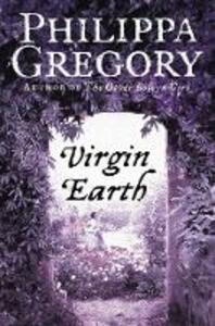 Virgin Earth - Philippa Gregory - cover