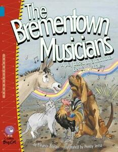 The Brementown Musicians: Band 13/Topaz - Eleanor Boylan - cover