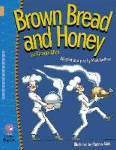 Brown Bread and Honey: Band 12/Copper Band - Mark Carthew,Pamela Allen - cover