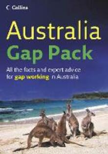 Australia Gap Pack: All the Facts and Expert Advice for Gap Working in Australia - Gapwork.com - cover