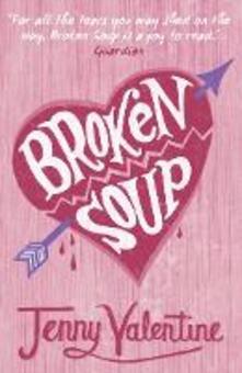 Broken Soup - Jenny Valentine - cover