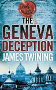 The Geneva Deception - James Twining - cover