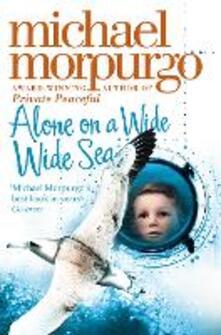Alone on a Wide Wide Sea - Michael Morpurgo - cover