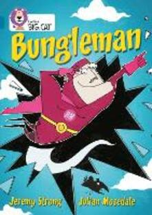 Bungleman: Band 13/Topaz - Jeremy Strong - cover
