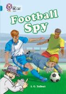 Football Spy: Band 13/Topaz - Martin Waddell - cover