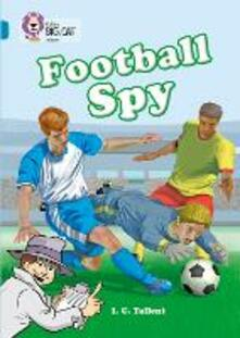 Football Spy: Band 13/Topaz - Martin Waddell - cover