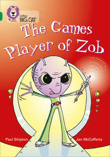 The Games Player of Zob: Band 15/Emerald - Paul Shipton - cover