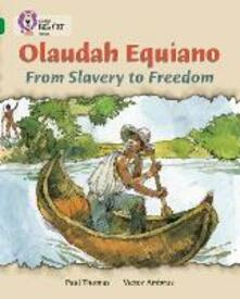 Olaudah Equiano: From Slavery to Freedom: Band 15/Emerald - Paul Thomas - cover