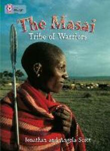 The Masai: Tribe Of Warriors: Band 15/Emerald - Jonathan Scott,Angela Scott - cover