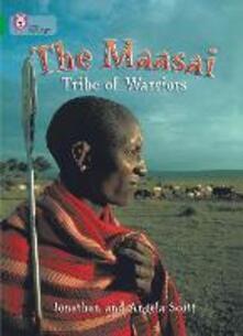 The Masai: Tribe Of Warriors: Band 15/Emerald - Jonathan Scott,Angela Scott - cover