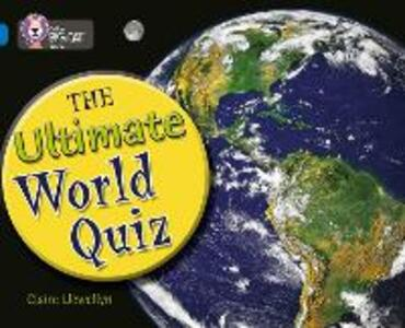 The Ultimate World Quiz: Band 16/Sapphire - Claire Llewellyn - cover