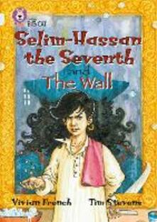 Selim-Hassan the Seventh and the Wall: Band 17/Diamond - Vivian French - cover