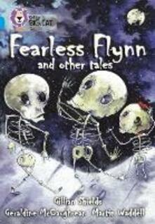 Fearless Flynn and Other Tales: Band 17/Diamond - Geraldine McCaughrean,Gillian Shields,Martin Waddell - cover