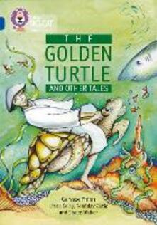 The Golden Turtle and Other Tales: Band 16/Sapphire - Gervase Phinn - cover