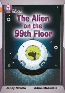 The Alien on the 99th Floor: Band 12/Copper - Jenny Nimmo - cover