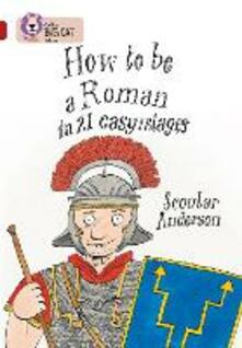 How to be a Roman: Band 14/Ruby - Scoular Anderson - cover