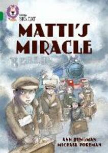 Matti's Miracle: Band 15/Emerald - Ann Jungman - cover