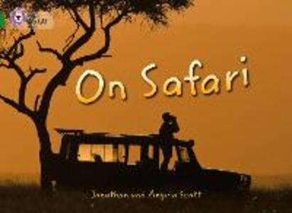 On Safari: Band 15/Emerald - Johnathan Scott,Angela Scott - cover