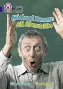 Michael Rosen: All About Me: Band 16/Sapphire - Michael Rosen - cover