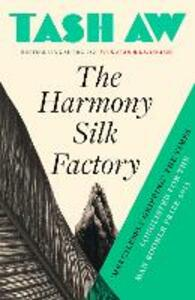 The Harmony Silk Factory - Tash Aw - cover