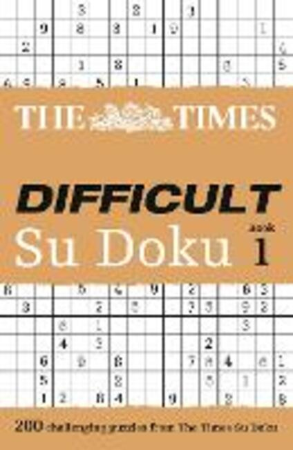 The Times Difficult Su Doku Book 1: 200 Challenging Puzzles from the Times - Times Mind Games - cover