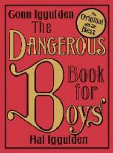 The Dangerous Book for Boys - Conn Iggulden,Hal Iggulden - cover