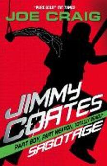 Jimmy Coates: Sabotage - Joe Craig - cover
