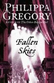 Fallen Skies - Philippa Gregory - cover