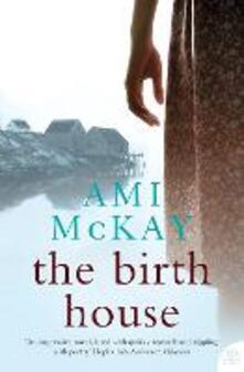 The Birth House - Ami McKay - cover