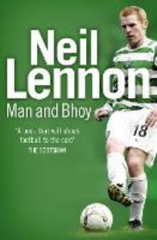 Neil Lennon: Man and Bhoy - Neil Lennon - cover