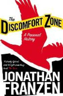 The Discomfort Zone: A Personal History - Jonathan Franzen - cover