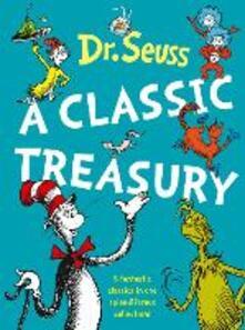Dr. Seuss: A Classic Treasury - Dr. Seuss - cover