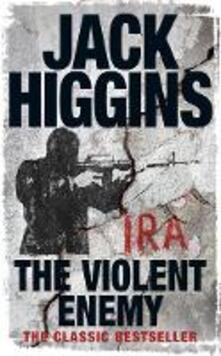 The Violent Enemy - Jack Higgins - cover