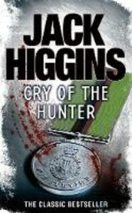 Cry of the Hunter - Jack Higgins - cover