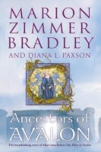 Ancestors of Avalon - Marion Zimmer Bradley,Diana L. Paxson - cover