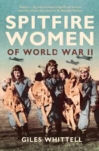 Spitfire Women of World War II - Giles Whittell - cover