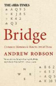 The Times Bridge: Common Mistakes and How to Avoid Them - Andrew Robson - cover