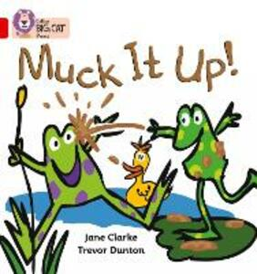 Muck it Up: Band 02a/Red a - Jane Clarke - cover