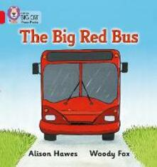 The Big Red Bus: Band 02a/Red a - Alison Hawes - cover