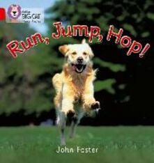 Run, Jump, Hop: Band 02a/Red a - John Foster - cover